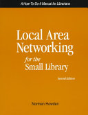 Local Area Networking for the Small Library