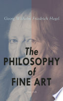 The Philosophy of Fine Art (Vol. 1-3)