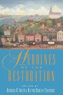 Heroines of the Restoration