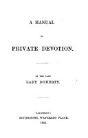A Manual of private Devotion
