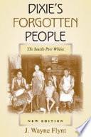 Dixie s Forgotten People
