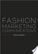 """Fashion Marketing Communications"" by Gaynor Lea-Greenwood"