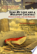 Read Online Send My Love and a Molotov Cocktail! For Free