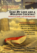 Send My Love and a Molotov Cocktail! Pdf/ePub eBook