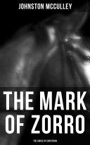 The Mark of Zorro: The Curse of Capistran