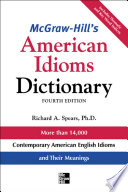 McGraw Hill s Dictionary of American Idioms Dictionary