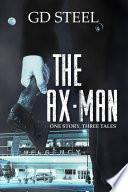 The Ax Man