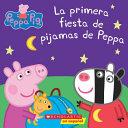 La Primera Fiesta de Pijamas de Peppa