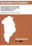 Late Weichselian and Flandrian Biostratigraphy and Chronology from Hochstetter Forland  Northeast Greenland