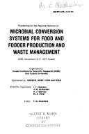 Proceedings Of The Regional Seminar On Microbial Conversion Systems For Food And Fodder Production And Waste Management Book PDF