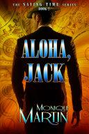 Pdf Aloha, Jack: An Out of Time Novel (Saving Time, Book 2)