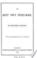 The boys' own story-book, by the best authors