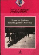 Donne tra fascismo, nazismo, guerra e Resistenza