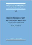 Mediazione dei conflitti e counselling umanistico