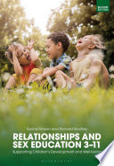Relationships and Sex Education 3–11