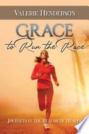 Grace to Run the Race