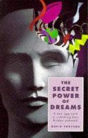 The Secret Power of Dreams