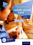 Preparing to Work in Adult Social Care Level 1