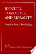 Identity  Character  and Morality Book