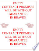 Empty Contract Promises Will Be Without Guarantee In Heaven