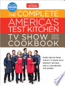 The Complete America s Test Kitchen TV Show Cookbook 2001   2019 Book PDF