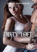 Dirty Loft