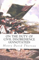 On the Duty of Civil Disobedience  Annotated  Book PDF