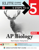5 Steps to a 5  AP Biology 2022 Elite Student Edition