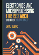 Electronics and Microprocessing for Research, 2nd Edition