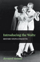 Introducing The Waltz - History-Steps-Etiquette