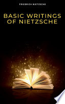 Basic Writings Of Nietzsche Modern Library Classics  PDF