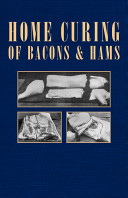 Home Curing of Bacon and Hams