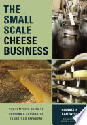 The Small Scale Cheese Business