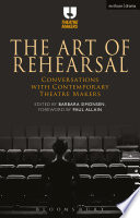 The Art of Rehearsal