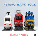 The LEGO Trains Book [Pdf/ePub] eBook