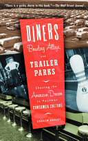 Diners  Bowling Alleys  And Trailer Parks