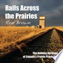 Rails Across the Prairies