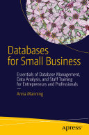 Databases for Small Business: Essentials of Database Management, ...