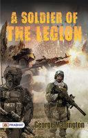 A Soldier of the Legion [Pdf/ePub] eBook