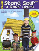 Stone Soup A Rock Opera Book PDF