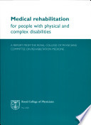 Medical Rehabilitation For People With Physical And Complex Disabilities Book PDF