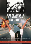 Encyclopedia of American Race Riots