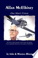 Allan McElhiney: One Man's Vision
