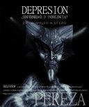 DEPRESION: ¿enfermedad o indolencia?