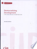 Democratising Development  : Civil Society Advocacy in South East Asia