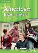 American English in Mind Level 2 Teacher s edition