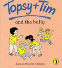 Topsy and Tim and the Bully