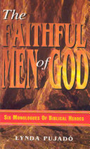 The Faithful Men of God