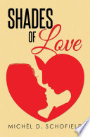 SHADES OF LOVE Book
