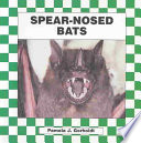 Spear-Nosed Bats